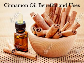 cinnamon oil uses and benefits